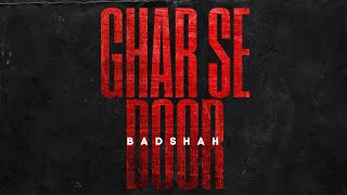 BADSHAH - GHAR SE DOOR (Official Lyrical Video) | The Power of Dreams of a Kid