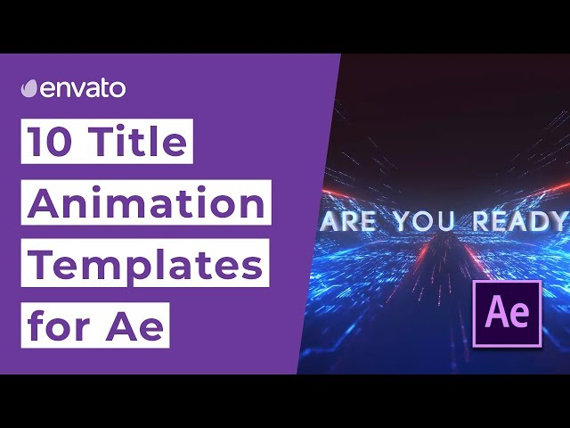 Top 10 Title Animation Templates for After Effects 2019