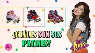 ¿Cuáles son sus patines? -  Soy Luna  ¡ADELANTE FANS!