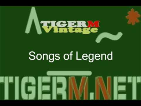 TigerM - TigerMvintage - Songs of Legend