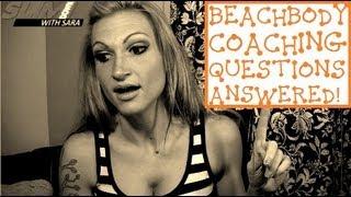 BEACHBODY COACH QUESTIONS/ANSWERED 2