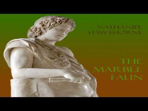 Marble Faun | Nathaniel Hawthorne | Fantastic Fiction, General Fiction, Gothic Fiction | 8/9