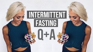 Intermittent Fasting Questions: Answered