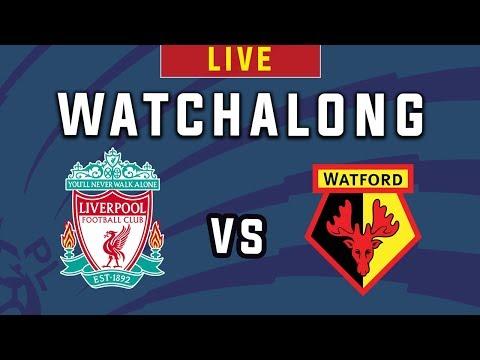 LIVERPOOL vs WATFORD - Live Football Wat