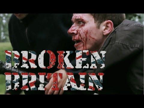 Broken Britain (FULL FILM)