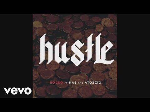 Rocko - Hustle (Audio) ft. Nas, Atozzio