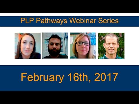 PLP Pathways Webinar 6 - February 16, 2017
