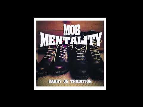 MOB MENTALITY - CARRY ON TRADITION
