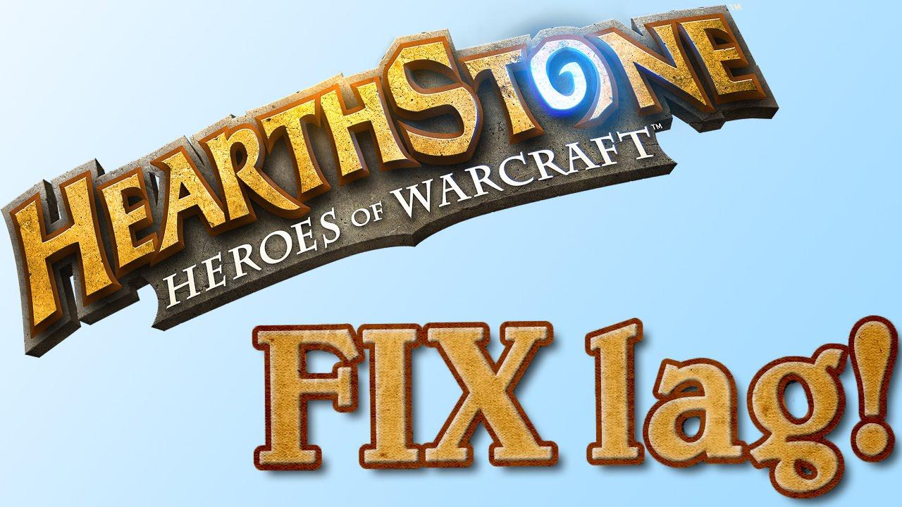 Hearthstone lag *FIX*! (PC - WORKING 2019)