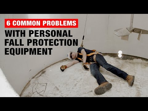 6 Common Problems With Personal Fall Protection Equipment