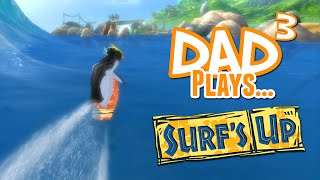 Dad³ Plays... Surf