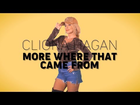 Cliona Hagan - More Where That Came From (Official Music Video)
