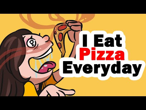 I Eat Pizza Everyday!