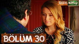 Güzel Köylü 30. Bölüm (Full HD)