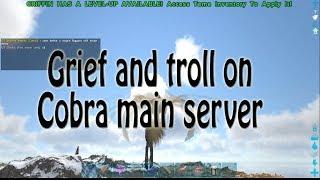[Ark Official PvP] Meta grief COBRA trolling