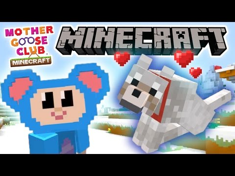 Mother Goose Club Minecraft | Ep 4 | Eep Meets Wolfy | Mouse Saves a Wolf