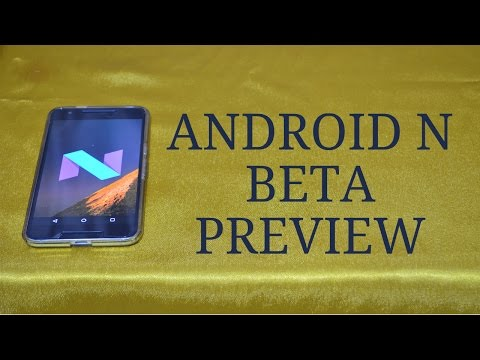 Android N Beta Preview & Google I/O 2016 Round up