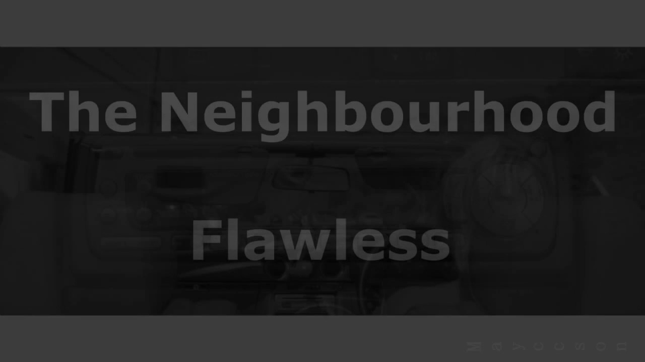 The neighbourhood flawless subtitulada al espaol youtube the neighbourhood flawless subtitulada al espaol kristyandbryce Images