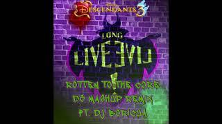 Descendants 3 Cast - Rotten To The Core (D3 Mashup Remix) ( Audio) Ft. DJ Boricua