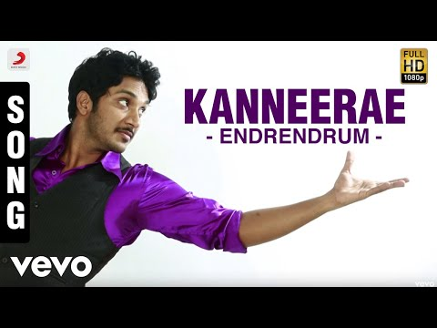 Endrendrum - Kanneerae Song | Dharan