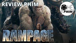 Review phim RAMPAGE (Siêu thú cuồng nộ)