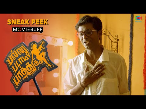 Pallu Padama Paathuka  - Moviebuff Sneak Peek 01 | Attakathi Dinesh, Sanchita Shetty | Magic Rays