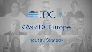 #AskIDCEurope - Industry Strategy