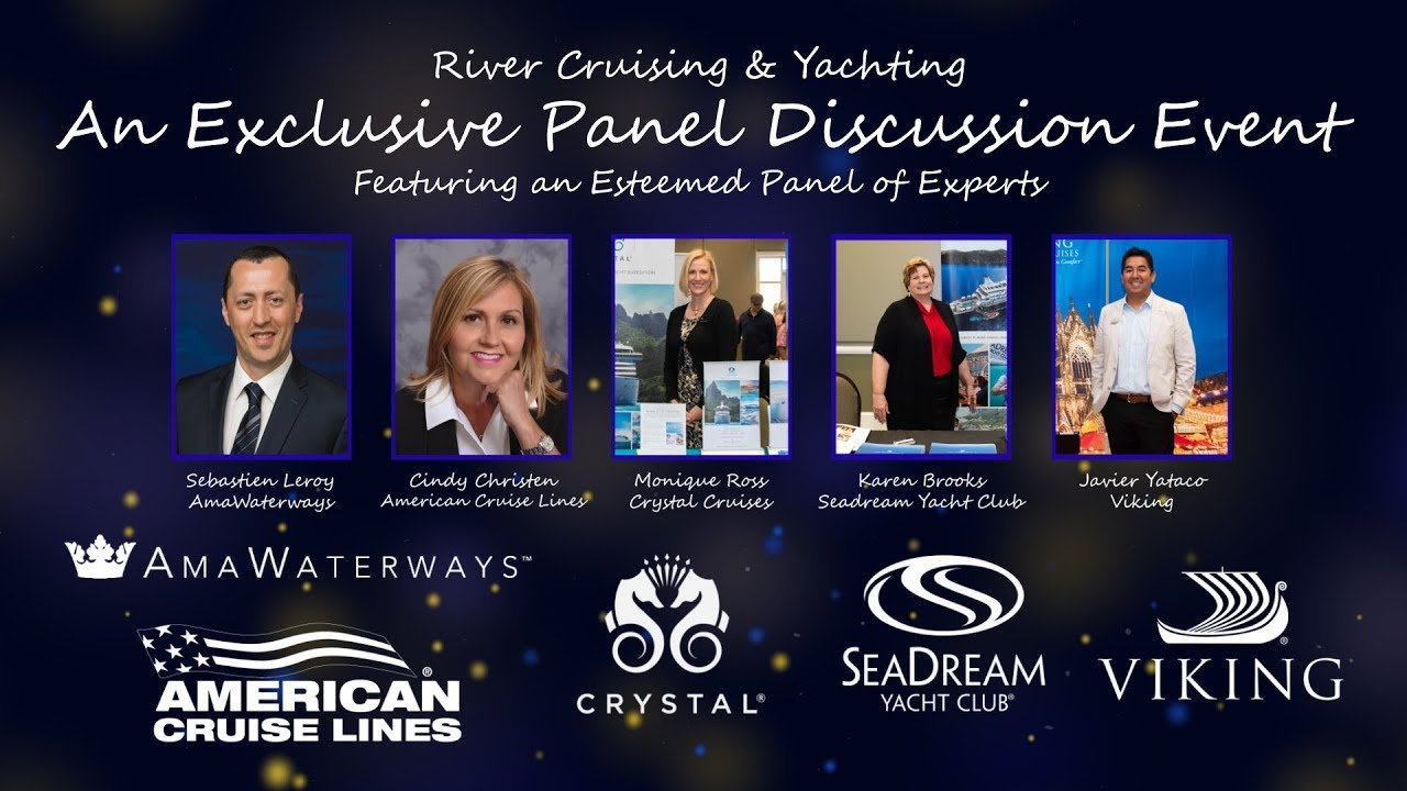 Exclusive Panel Event River Cruise Yachting Experts Spotlight On Travel Youtube