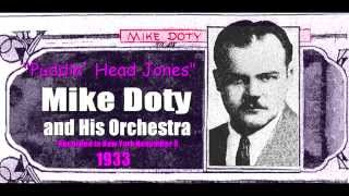 """Puddin' Head Jones""  Mike Doty and His Orchestra 1933"