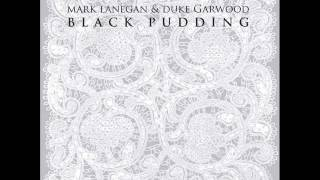 Mark Lanegan and Duke Garwood- Death rides a white horse.