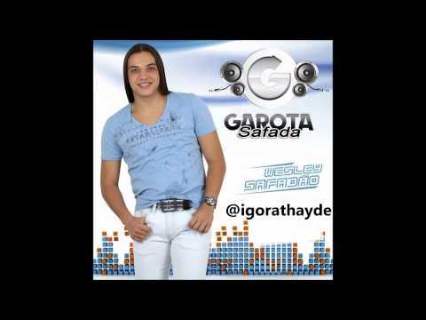 GAROTA SAFADA - FAÇO CHOVER - @igorathayde