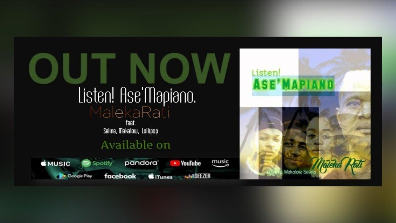 MalekaRati - Ase Mapiano feat. Selina_Makalow & Lollipop (Original)