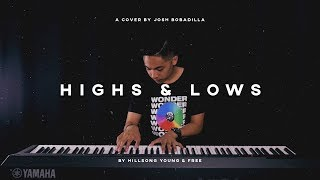 Highs & Lows - Hillsong Young & Free (Cover) by Josh Bobadilla