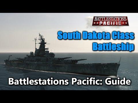 Battlestations Pacific Guide/Review: The South Dakota Class Battleship