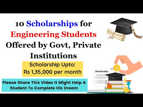 10 Scholarships For Engineering Students Offered By Government, Private Institutions #Scholarships