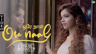 Ore Naal Unai Naan Cover Song | Sanah Moidutty | Ilamai Oonjaladugirathu