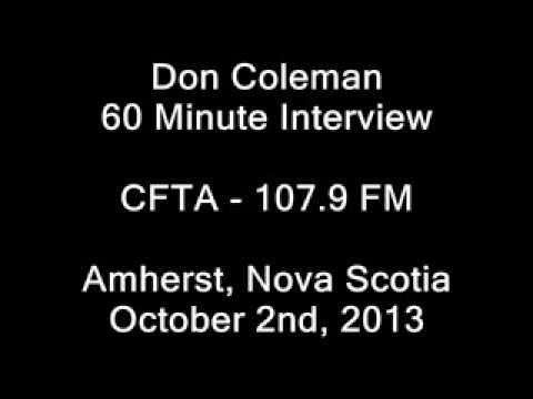 """Don Coleman"" 60 Minute Interview on CFTA 107.9 FM Amherst, Nova Scotia"