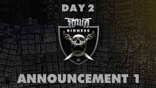 KOTD Presents Town Bidness Day 2 Announcement #1