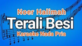 TERALI BESI - Noer Halimah - Karaoke dangdut, Nada Pria