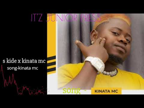 Download S kide - kinata mc  new audio