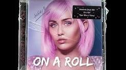 Ashley O – On a Roll (1 HOUR LOOP)