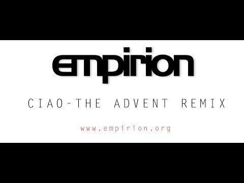 empirion - Ciao - The Advent Remix