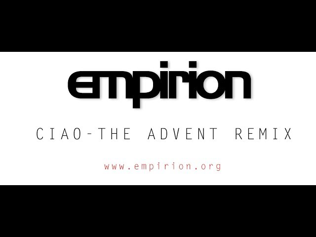 empirion - Ciao - The Advent Remix