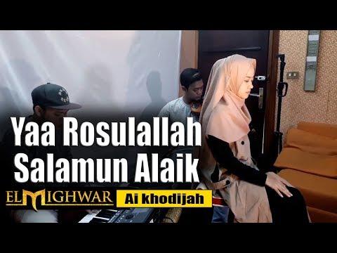 Yaa Rosulallah Salamun Alaik Cover El Mighwar