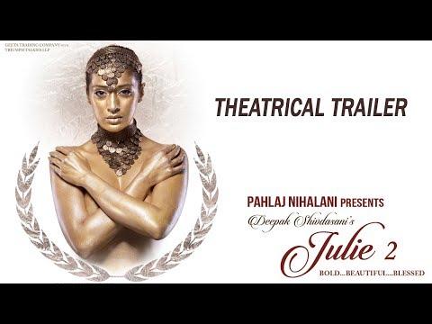 Julie 2 | Theatrical Trailer | Pahlaj Nihalani | Raai Laxmi, Ravi Kishen, Deepak Shivdasani