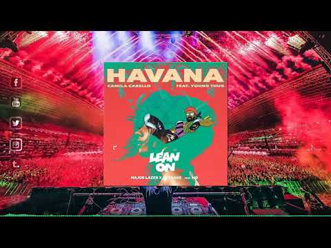 Lean On vs Havana (Hardwell Mashup)