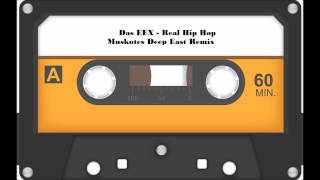 Das EFX - Real Hip Hop ( Muskotes Deep Eastcoast Remix)