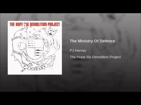 PJ Harvey - The Ministry of Defence