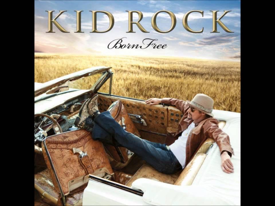 Kid Rock Born Free Youtube
