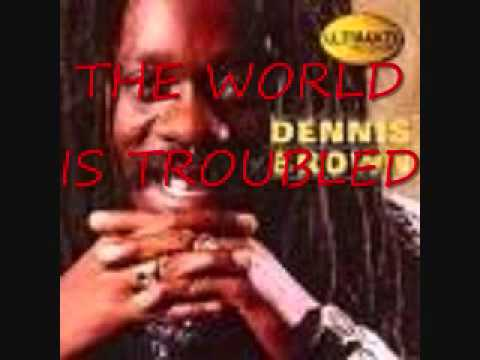 DENNIS BROWN THE WORLD IS TROUBLED 0001